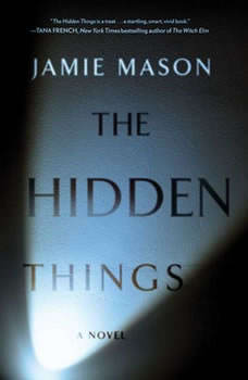 The Hidden Things, Jamie Mason