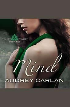 Mind, Audrey Carlan