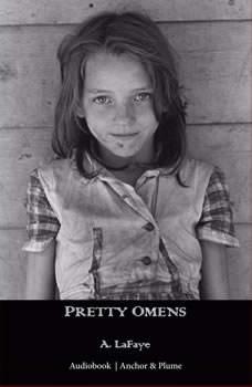 Pretty Omens, A. LaFaye