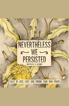 Nevertheless We Persisted, Amy Oestreicher