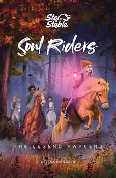Soul Riders: The Legend Awakens, Helena Dahlgren