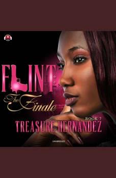 Flint, Book 7: The Finale, Treasure Hernandez