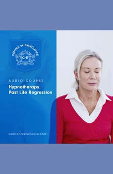 Hypnotherapy Past Life Regression, Centre of Excellence