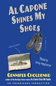 Al Capone Shines My Shoes, Gennifer Choldenko