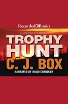Trophy Hunt, C. J. Box