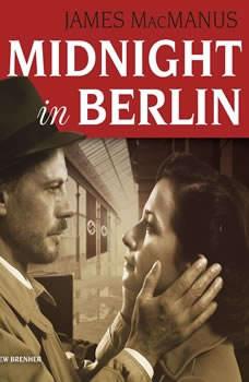 Midnight in Berlin, James MacManus