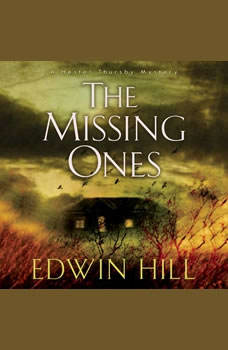 The Missing Ones, Edwin Hill