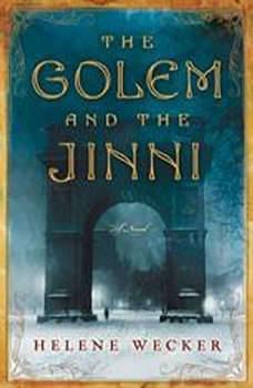 The Golem and the Jinni, Helene Wecker