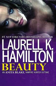Beauty: An Anita Blake, Vampire Hunter Outtake, Laurell K. Hamilton