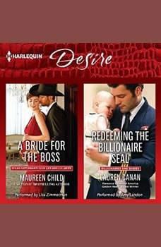 A Bride for the Boss & Redeeming the Billionaire SEAL: (Texas Cattleman's Club: Lies and Lullabies), Maureen Child