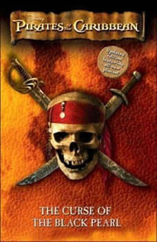 Pirates of the Caribbean: The Curse of the Black Pearl: The Junior Novelization, Disney Press