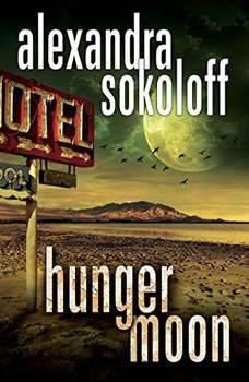 Hunger Moon, Alexandra Sokoloff