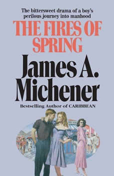 The Fires of Spring, James A. Michener