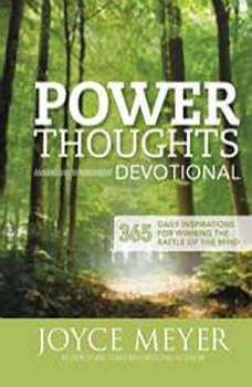 Power Thoughts Devotional: 365 Daily Inspirations for Winning the Battle of the Mind, Joyce Meyer
