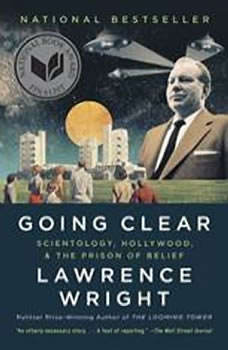 Going Clear: Scientology, Hollywood, and the Prison of Belief, Lawrence Wright