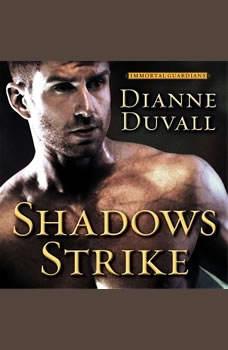 Shadows Strike, Dianne Duvall
