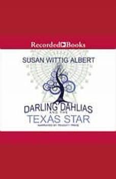 The Darling Dahlias and the Texas Star, Susan Wittig Albert