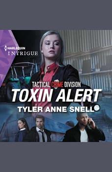 Toxin Alert, Tyler Anne Snell