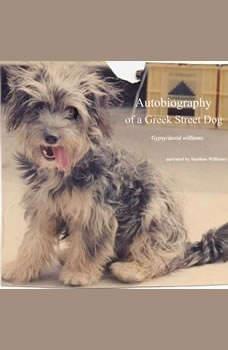 Autobiography of a Greek Street Dog, David Williams