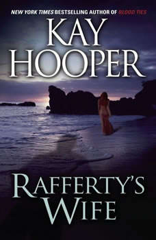 Raffertys Wife, Kay Hooper