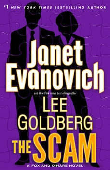 The Scam: A Fox and O'Hare Novel A Fox and O'Hare Novel, Janet Evanovich