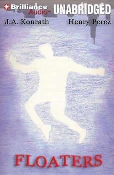 Floaters: Three Short Stories Three Short Stories, J. A. Konrath
