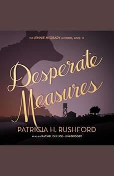 Desperate Measures, Patricia H. Rushford