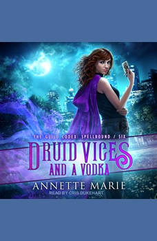 Druid Vices and a Vodka, Annette Marie