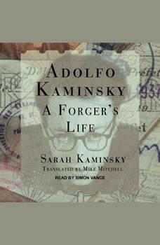 Adolfo Kaminsky: A Forger's Life, Sarah Kaminsky