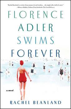 Florence Adler Swims Forever, Rachel Beanland