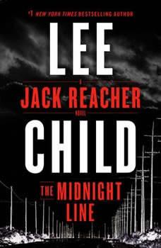 The Midnight Line: A Jack Reacher Novel, Lee Child