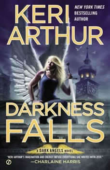 Darkness Falls, Keri Arthur