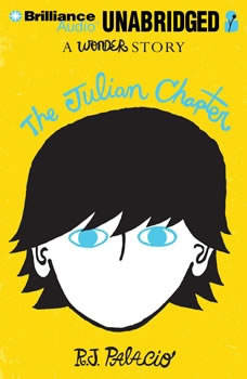 The Julian Chapter: A Wonder Story, R. J. Palacio