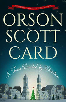 A Town Divided by Christmas, Orson Scott Card