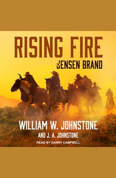 Rising Fire, J. A. Johnstone