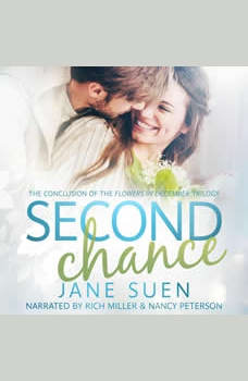 SECOND CHANCE: The Conclusion of the Flowers in December Trilogy, Jane Suen