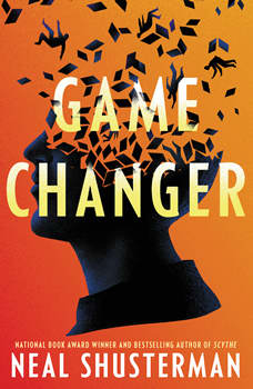 Game Changer, Neal Shusterman
