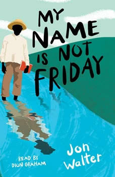 My Name is Not Friday, Jon Walter