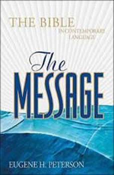 The Message Bible: New Testament, Eugene H Peterson