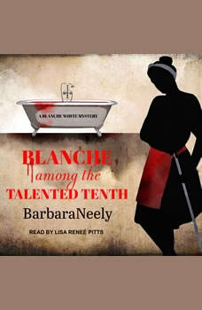 Blanche Among the Talented Tenth, Barbara Neely