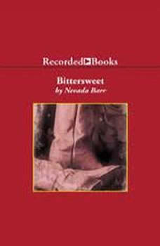 Bittersweet, Nevada Barr