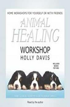 Animal Healing Workshop, Holly Davis