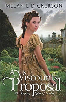 A Viscount's Proposal, Melanie Dickerson