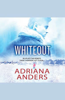 Whiteout, Adriana Anders