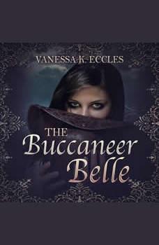 The Buccaneer Belle, Vanessa K. Eccles