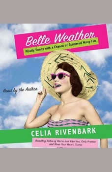 Belle Weather, Celia Rivenbark