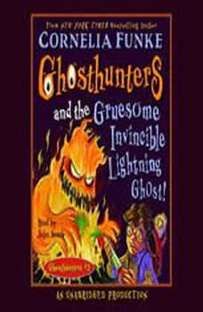 Ghosthunters and the Gruesome Invincible Lightning Ghost: Ghosthunters #2 Ghosthunters #2, Cornelia Funke