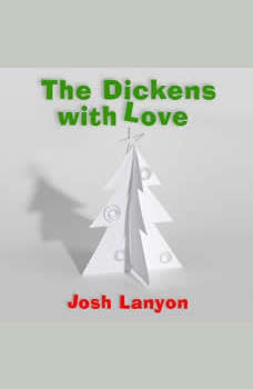 The Dickens with Love, Josh Lanyon