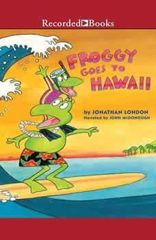 Froggy Goes to Hawaii, Jonathan London