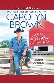 One Lucky Cowboy, Carolyn Brown